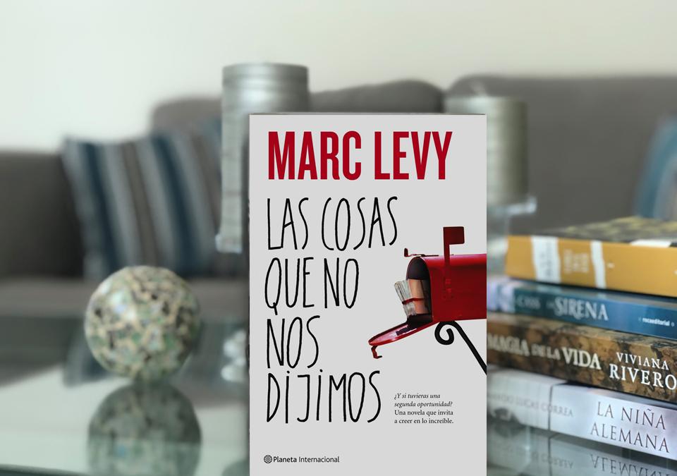 «Las cosas que no nos dijimos» de Marc Levy