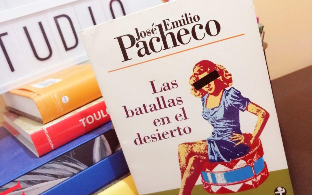 «Las batallas en el desierto» de José Emilio Pacheco