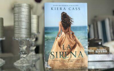 La Sirena, de Kiera Cass.