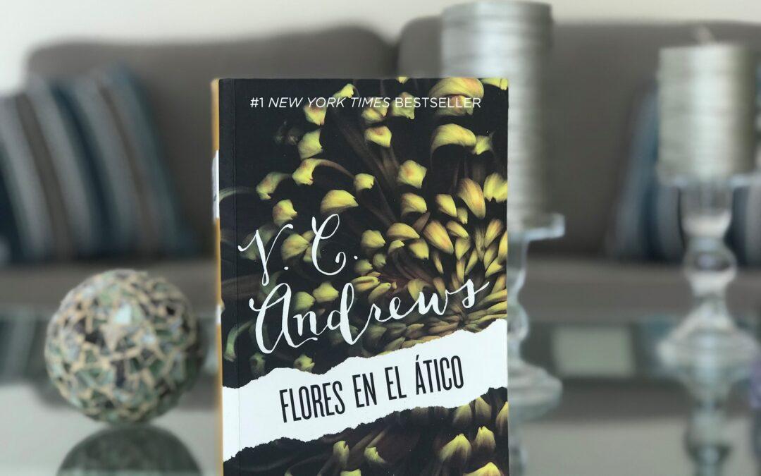 «Flores en el ático» de V. C. Andrews