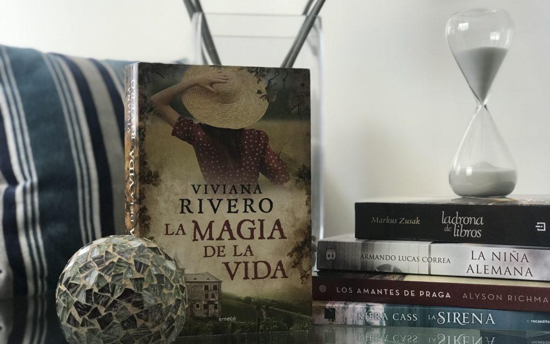 «La magia de la vida» de Viviana Rivero.