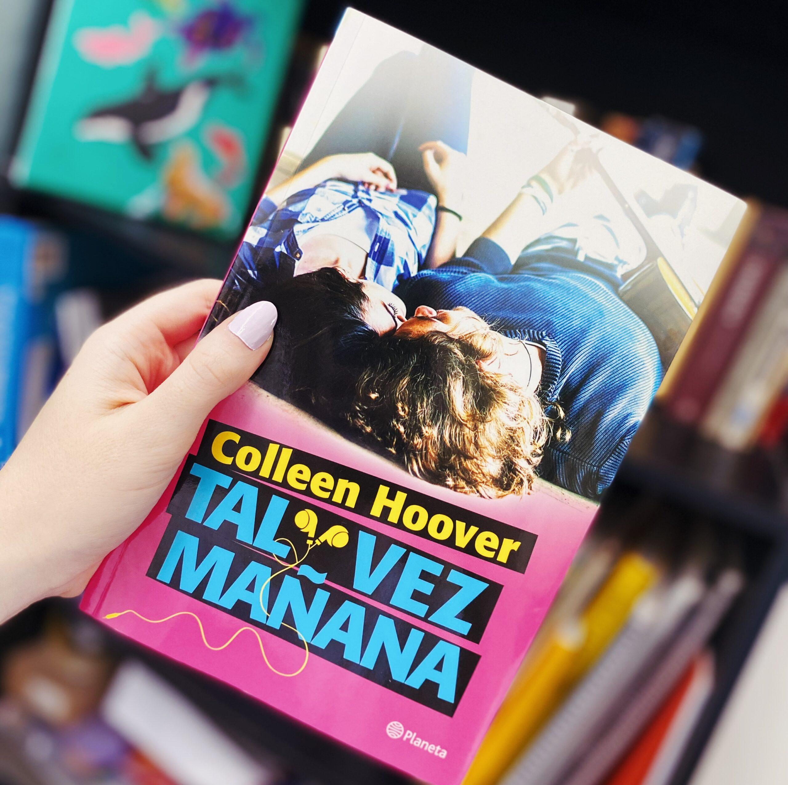 «Tal vez mañana» de Colleen Hoover